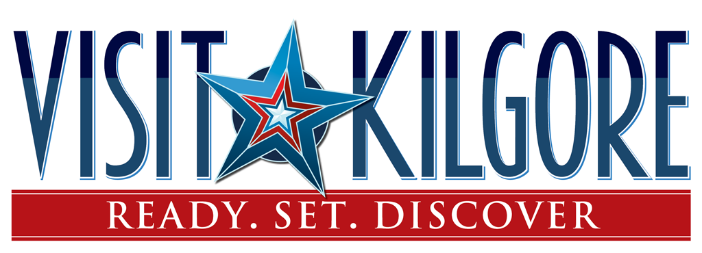 Visit Kilgore - Ready. Set. Discover.